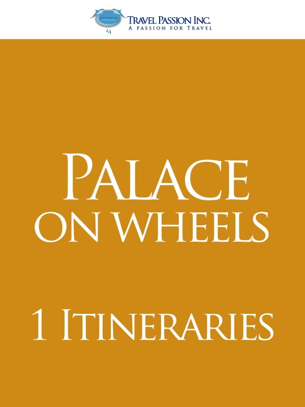 Palace on Wheels - The Luxury Trains of India